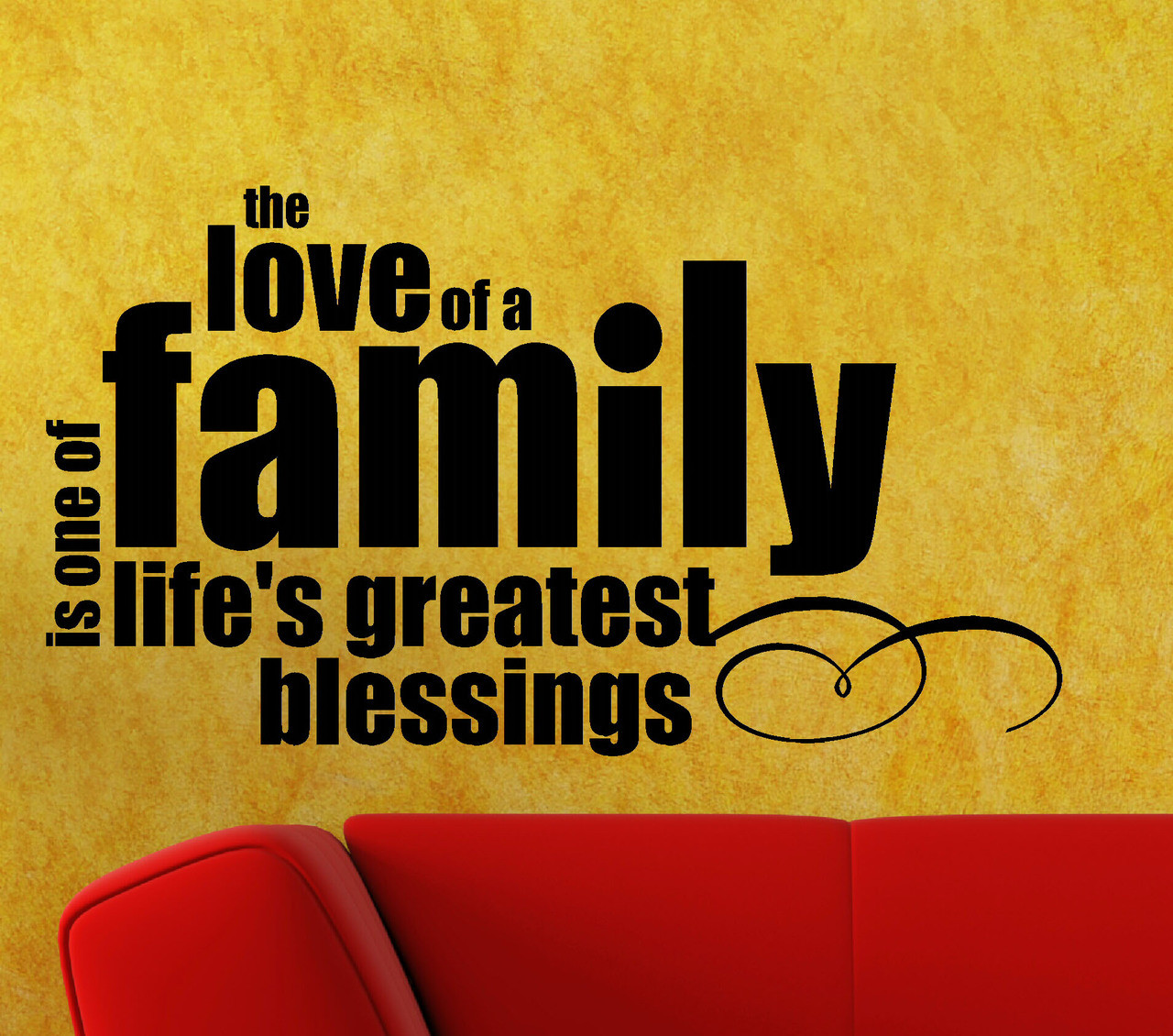 The Love of a Family is one of Life\'s Greatest Blessings - Wall ...