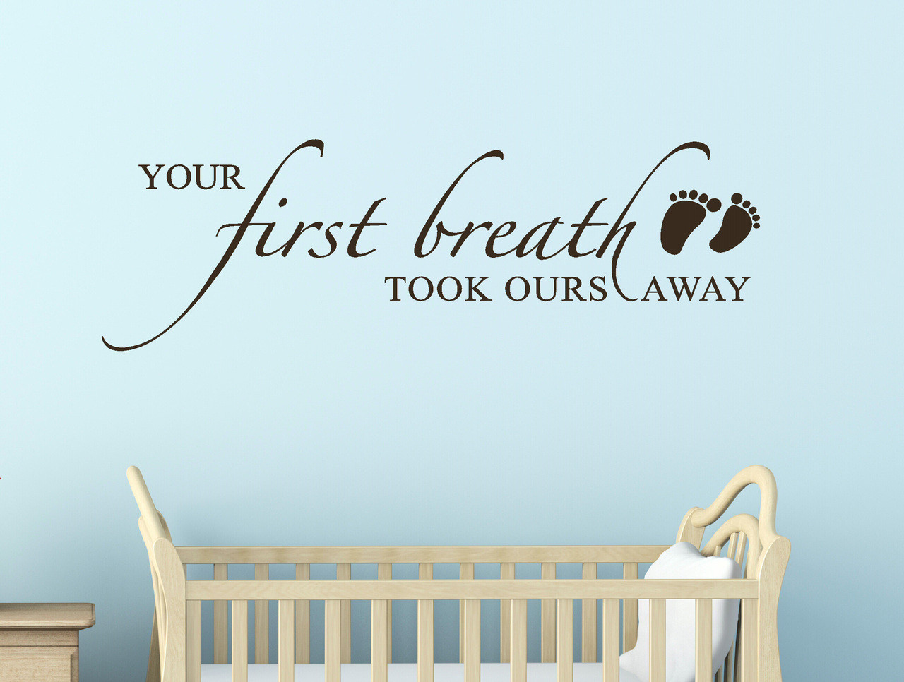 Your first breath took ours away baby vinyl stickers for nursery your first breath took ours away baby vinyl stickers for nursery wall decal saying 12x36 loading zoom amipublicfo Gallery