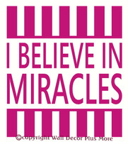 I Believe In Miracles Wall Decal for Cancer Awareness