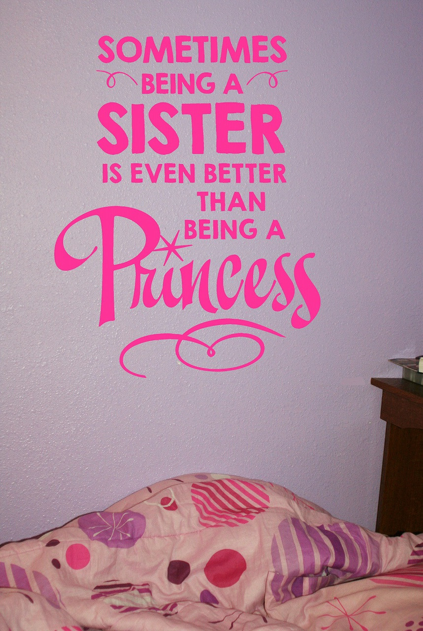 Girls wall decal quote sometimes being a sister is better than girls wall decal quote sometimes being a sister is better than princess hot pink loading zoom amipublicfo Gallery
