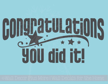 Congratulations You Did It Graduation Wall Decal Vinyl