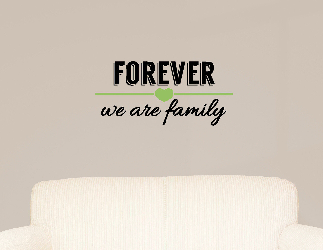 Forever We Are Family Wall Decal Lettering Vinyl Sticker Black, Celadon.  Loading Zoom