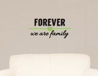 Forever We Are Family Wall Decal Lettering Vinyl Sticker