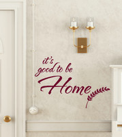 Its Good to be Home Script Wall Decal Letter Quote with Wheat Art