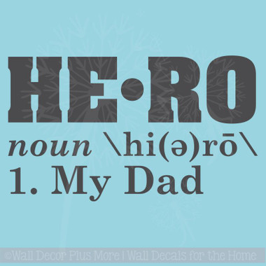 Hero Definition My Dad Father S Day Wall Decal Sticker