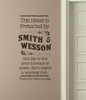 This House Protected By Smith & Wesson, Western Wall Decal Letters, Quotes & Sayings-Chocolate Brown