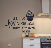 Kitchen Quote Wall Decals A Little Lovin' Straight From the Oven with Cupcake Art