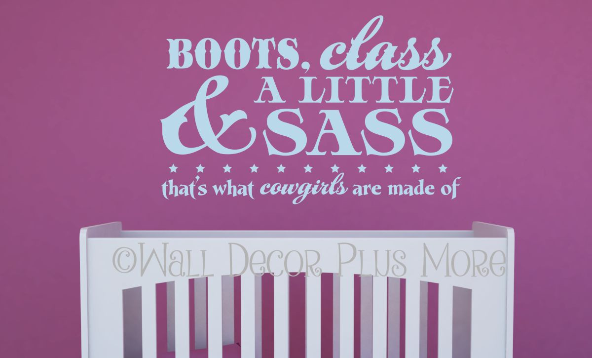 Boots class a little sass thats what cowgirls western quotes boots class a little sass thats what cowgirls western quotes wall decal powder loading zoom amipublicfo Images