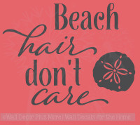 Beach Hair Don't Care with Sea Shell Summer Quotes Wall Decals Sticker