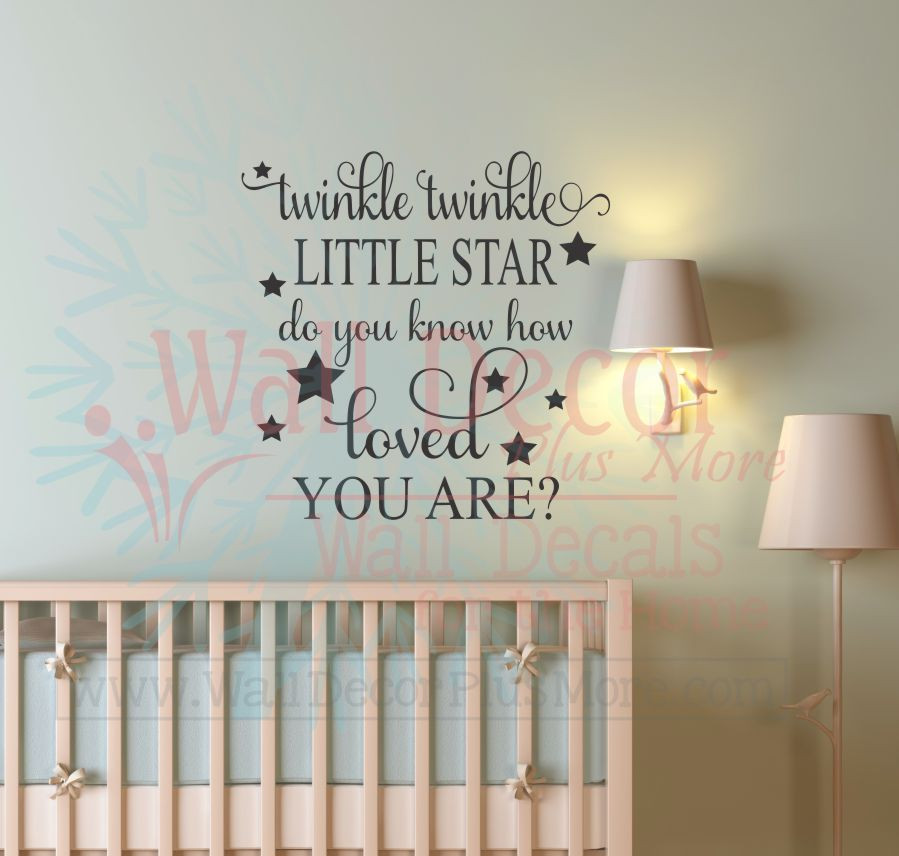 Twinkle Little Star Do You Know How Loved You Are Baby Nursery - Baby nursery wall decals