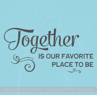 Together is Favorite Place To Be Family Wall Decals Sticker for Home Decor