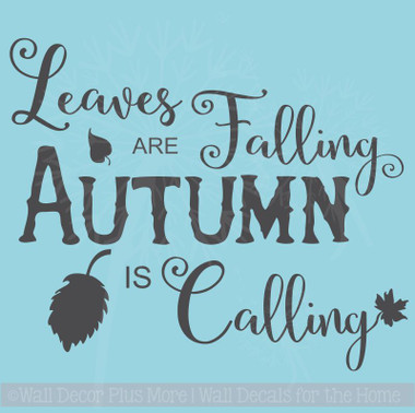 Leaves are Falling Autumn is Calling Fall Holiday Wall Stickers Vinyl Decal