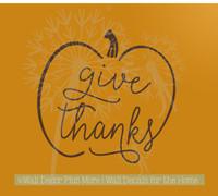 Give Thanks Pumpkin Modern Fall Wall Art Stickers Decals for Home Décor