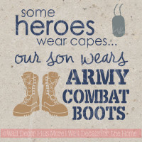 Our Son Wears Combat Boots Vinyl Wall Decals Sticker Quotes