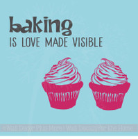 Baking is Love Made Visible with Cupcakes Kitchenaid Mixer Decals