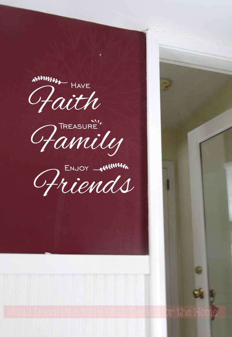 Have Faith Treasure Family Wall Art Decal Vinyl Lettering