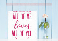 All Of Me Loves All Of You Wall Decal Vinyl Sticker Love Quotes-Hot Pink