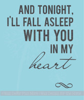 Fall Asleep With You In My Heart Vinyl Wall Decal Sticker Love Quotes Bedroom Decor