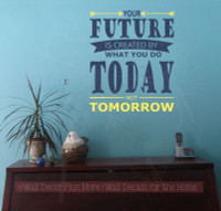 Your Future Is What You Do Today Life Quotes Wall Stickers Vinyl Decals-Light Yellow, Deep Blue