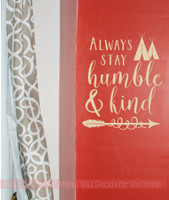 Stay Humble & Kind Teepee Wall Inspirational Wall Decor Vinyl Decals Sticker Art-Beige