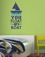 You Float My Boat Nautical Home Decor Vinyl Sticker Decals Wall Quotes-Deep Blue, Ice Blue