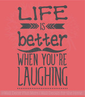 Life is Better Laughing Inspirational Wall Art Decals Arrow Wall Vinyl Lettering Quote