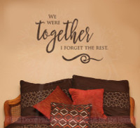 We Were Together Vinyl Decals Bedroom Wall Letters Stickers for Home Decor Chocolate Brown