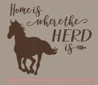 Horse Home Herd Is Vinyl Decal Stickers Wall Art Decor Stencil Farm Quotes Chocolate