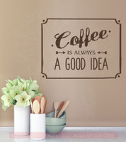 Coffee Is Always A Good Thing Kitchen Vinyl Lettering Art Wall Decals Sticker Home Decor ChBrown