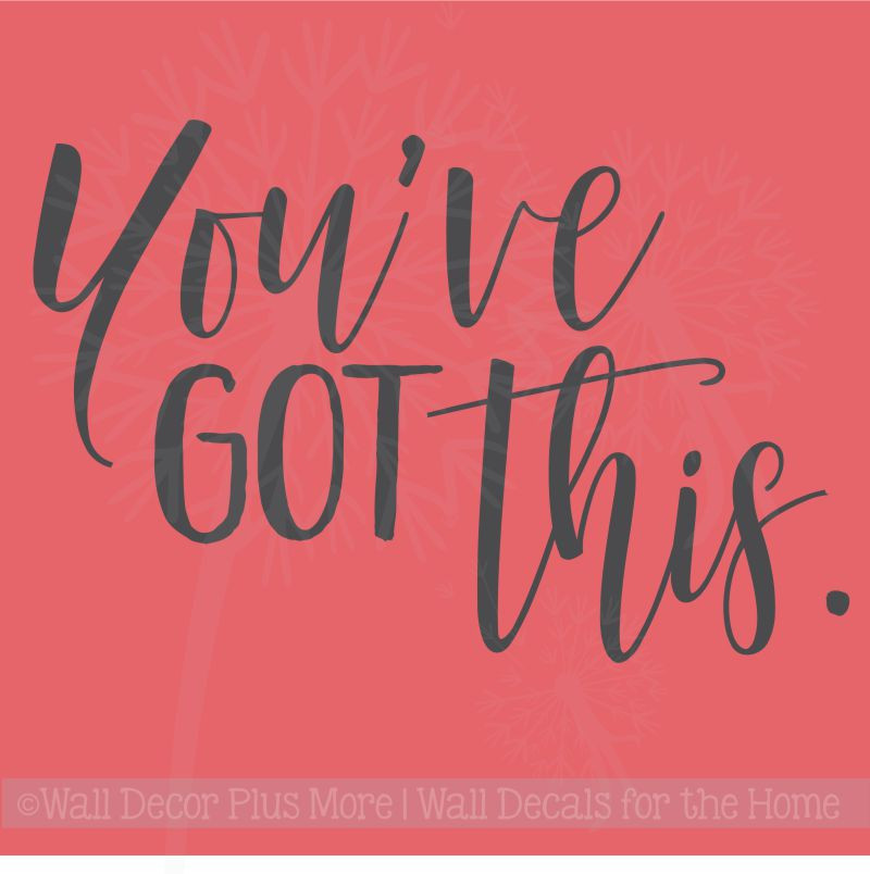 You'Ve Got This Motivational Wall Art Stickers Vinyl Letters