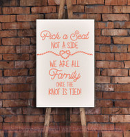 Pick a Seat Not a Side - Knot Is Tied Vinyl Lettering Decals Wall Stickers Wedding Celebration Decor Quote-Coral