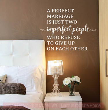 Perfect Marriage Is Two Imperfect People Wall Decals Vinyl