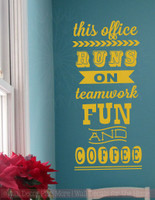 This Office Runs On Vinyl Lettering Art Wall Stickers Decals Fun Office Decor Quote-Mustard