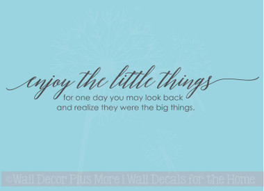 Enjoy Little Things, One Day Realize Big Things Family Wall Decals Vinyl Letters Stickers Inspirational Quote