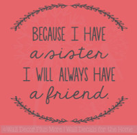 Sister Quotes Always A Friend Laurel Leaves Girls Vinyl Lettering Bedroom Wall Decal Stickers