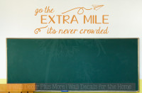 Go The Extra Mile Inspirational Vinyl Letters Wall Decals Decor Quote-Rust