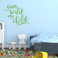 Run Wild My Child Hand Drawn Lettering Nursery Wall Sticker Decals-Lime Green