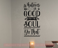 Do What Is Good For The Soul Healthy Living Vinyl Letters Wall Decals-Black