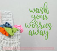 Wash Your Worries Away Wall Stickers Laundry Room Vinyl Decals Bath Quote-Lime Green
