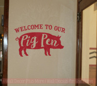 Welcome To Our Pig Pen Wall Decals Sticker Modern Farmhouse Wall Decor-Red