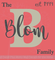 Personalized Monogram Family with Est Date Vinyl Letters Wall Decals