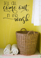 It'll All Come Out in the Wash Vinyl Letters Laundry Room Wall Stickers-Black