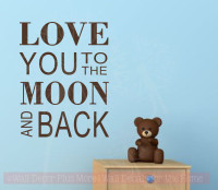 Love You To The Moon Baby Nursery Wall Stickers Vinyl Lettering Decal Choc Brown