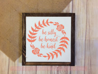 Be Silly Honest Kind Rose Laurel Floral Decals Daycare Wall Art-Coral