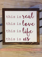 Framed Wood This is Real This is Us Metal or Wood Sign with Vinyl Sticker Quote, Wall Art, 3 Sign Choices-Burgundy
