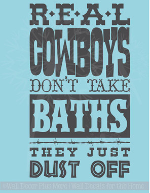 Real Cowboys Dust Off Western Wall Decal Quote Bathroom Vinyl Letter Art