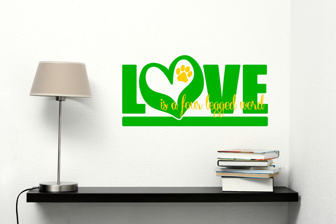 Love is a four legged word vinyl wall sticker decals pet graphic 23x15 love is a four legged word pet wall decal art lime green and yellow loading zoom amipublicfo Choice Image
