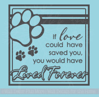 Love Lived Forever Memorial Pet Wall Decal Quote