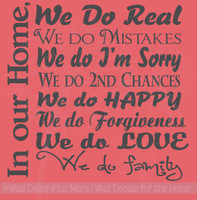 In Our Home We Do Real..We Do Family Subway Art Wall Decal Family Saying