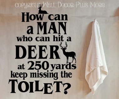 Bathroom Wall Decals Man Cave Missing Toilet but not Deer at 250 yards